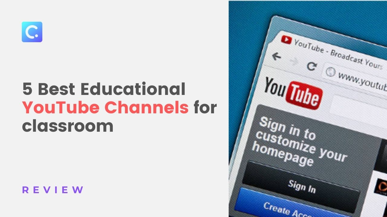 5 Best Educational YouTube Channels for classroom